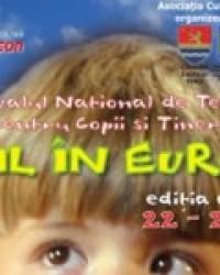 """TIMIȘOARA: """"COPIL ÎN EUROPA"""" Ediţia a VIII-a – Festivalul Naţional de Teatru pentru Copii şi Tineri"""